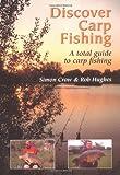Discover Carp Fishing: A Total Guide to Carp Fishing