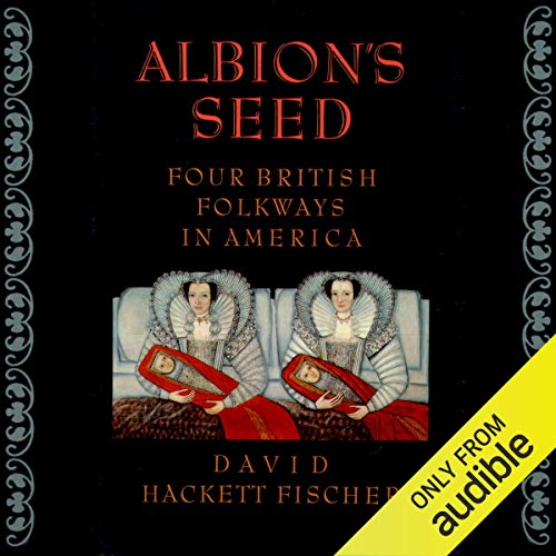 Albion's Seed Audiobook By David Hackett Fischer cover art