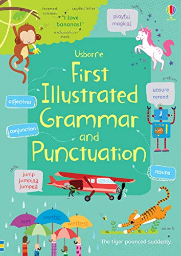Compare Textbook Prices for First Illustrated Grammar and Punctuation  ISBN 9781474924511 by Bingham, Jane,Wray, Jordan