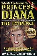Princess Diana: The Evidence by Jon King (2007-11-03)