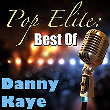 Pop Elite: Best Of Danny Kaye