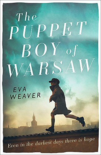 The Puppet Boy of Warsaw: A compelling, epic journey of survival and hope