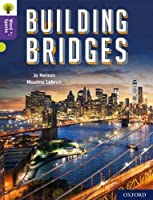 Oxford Reading Tree Word Sparks: Level 11: Building Bridges