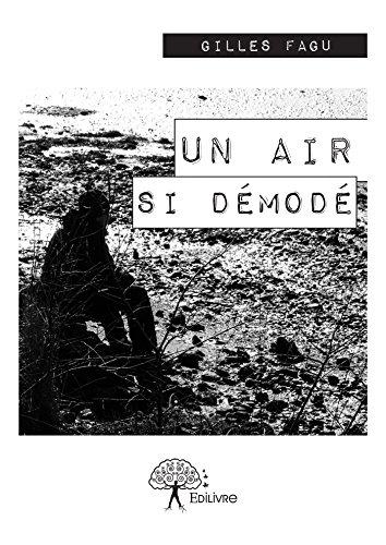 Un air si démodé (CLASSIQUE) (French Edition)
