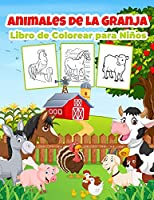 Animales de Granja Libro de Colorear para Niños: Maravilloso Libro de Animales de Granja para Niños, Niñas y Niños. Regalos perfectos de animales de granja para niños pequeños y niños que les encanta jugar con pollos, cabras, cerdos, etc.