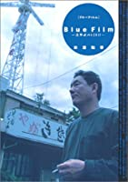Blue Film―北野武の428日