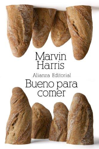 Bueno para comer: Enigmas de alimentación y cultura (El libro de bolsillo - Bibliotecas de autor - Biblioteca Harris)