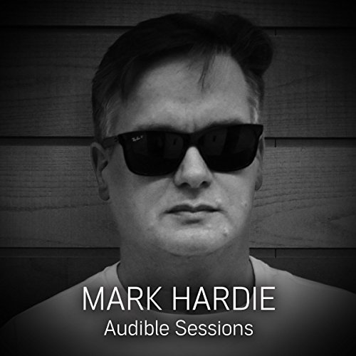 FREE: Audible Sessions with Mark Hardie cover art