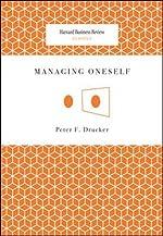 Managing Oneself de Peter F. Drucker