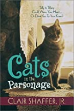 Cats in the Parsonage (All God's Creatures Series, Book 1)