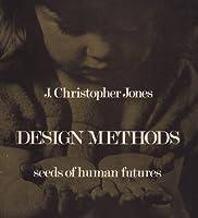 Design Methods: Seeds of Human Futures