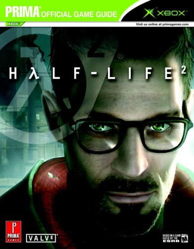 Half Life 2 (XBOX): The Official Strategy Guide (Prima Official Game Guides)