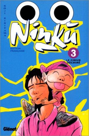 Ninku, tome 3 : Le Coeur déchiré