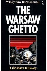 The Warsaw Ghetto - A Christian's Testimony Paperback