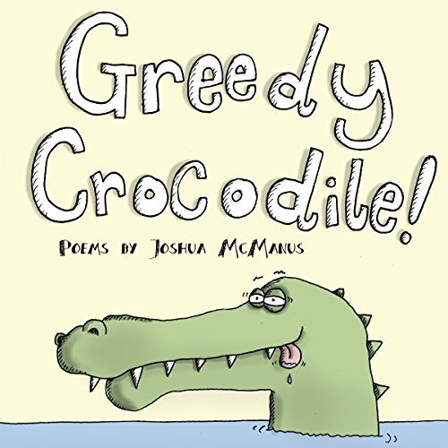 Greedy Crocodile! audiobook cover art