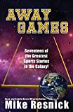 Away Games: Science Fiction Sports Stories