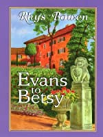 Evans to Betsy: A Constable Evans Mystery (Thorndike Press Large Print Core Series)