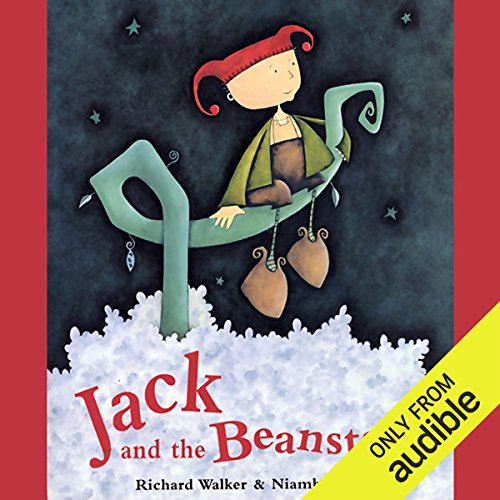Jack and the Beanstalk                   By:                                                                                                                                 Richard Walker,                                                                                        Niamh Sharkey                               Narrated by:                                                                                                                                 Richard Hope                      Length: 12 mins     26 ratings     Overall 4.5