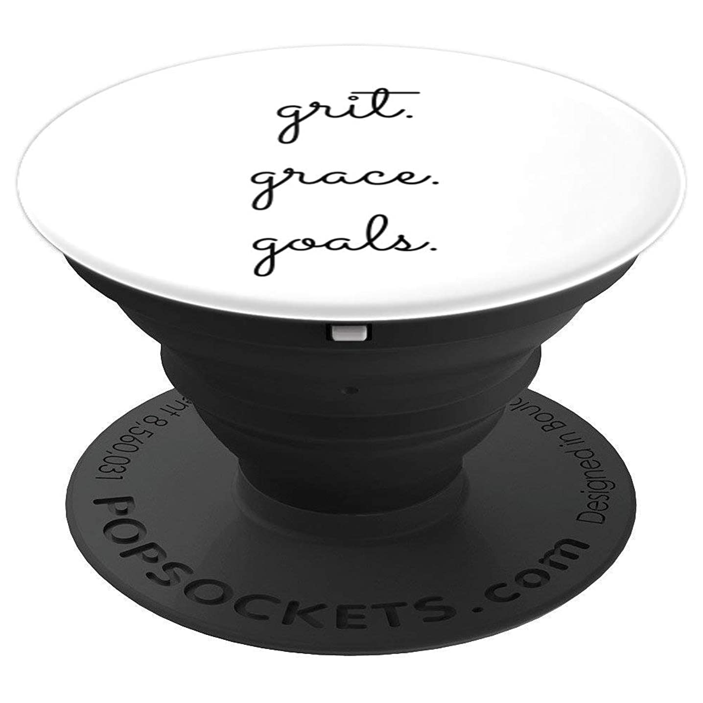Cute Grit Grace Goals Motivation Inspiration - PopSockets Grip and Stand for Phones and Tablets