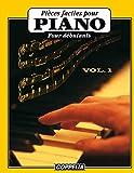Pièces faciles pour Piano Vol. 1
