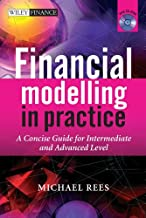 Financial Modelling in Practice: A Concise Guide for Intermediate and Advanced Level (The Wiley Finance Series Book 630) (English Edition)