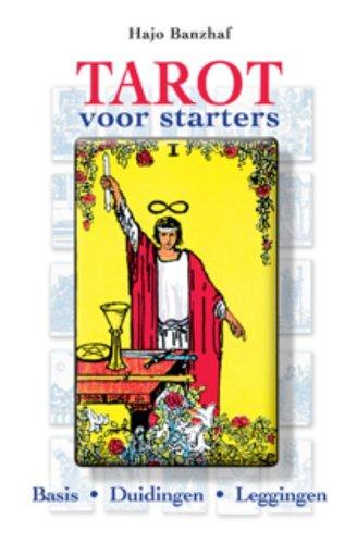 Tarot voor starters: basisbegrippen, sleutelwoorden, duidingen en leggingen