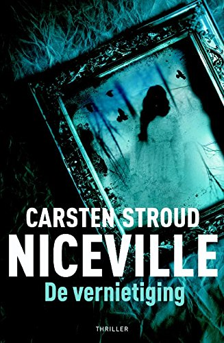 De vernietiging (Niceville serie, Band 3)