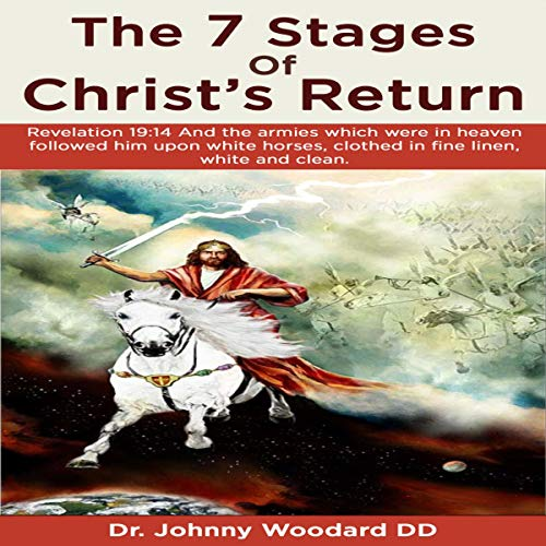 Couverture de The 7 Stages of Christ's Return