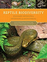 Reptile Biodiversity: Standard Methods for Inventory and Monitoring