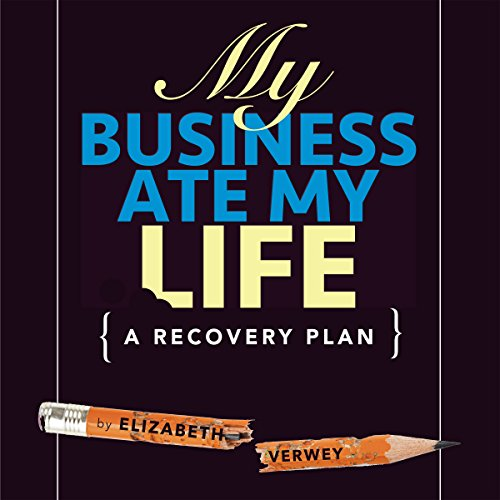 My Business Ate My Life cover art