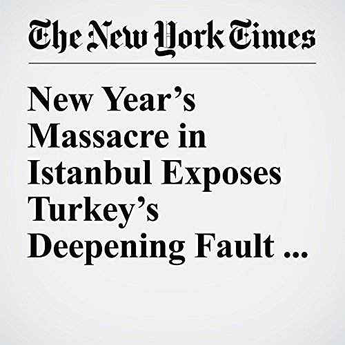 New Year's Massacre in Istanbul Exposes Turkey's Deepening Fault Lines copertina