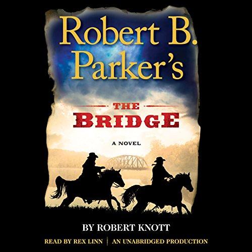 Robert B. Parker's The Bridge cover art
