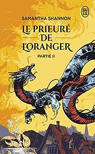 Le prieuré de l'oranger, tome 2 (poche) par Shannon