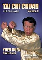 Tai Chi Chuan: Yuen Kuen [DVD]