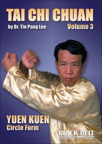 Tai Chi Chuan, Vol. 3: Yuen Kuen