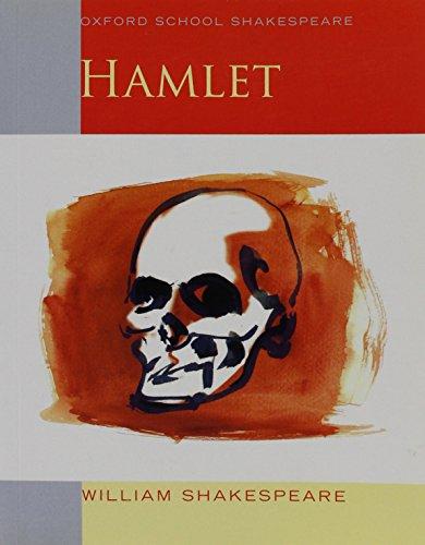 Hamlet: Oxford School Shakespeare (Oxford School Shakespeare Series) by William Shakespeare (2009-04-23)