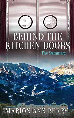 Behind The Kitchen Doors The Summers English Edition