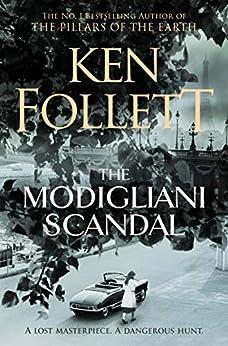 The Modigliani Scandal (English Edition) de [Ken Follett]