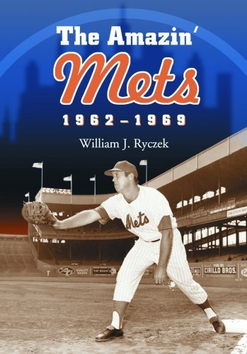 The Amazin' Mets, 1962–1969 (English Edition)