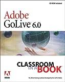 Adobe(R) GoLive(R) 6.0 Classroom in a Book