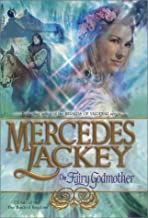 The Fairy Godmother: A Tale of the Five Hundred Kingdoms (Book 1)