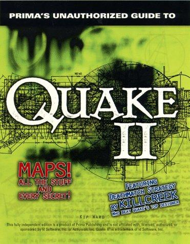 Quake II: The Unauthorized Game Secrets