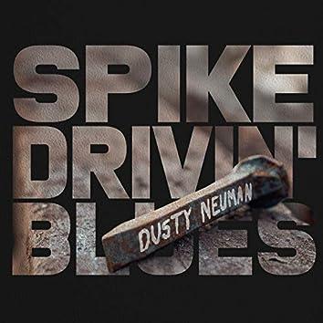 Spike Drivin' Blues