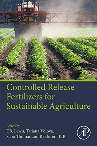 Controlled Release Fertilizers for Sustainable Agriculture (English Edition)
