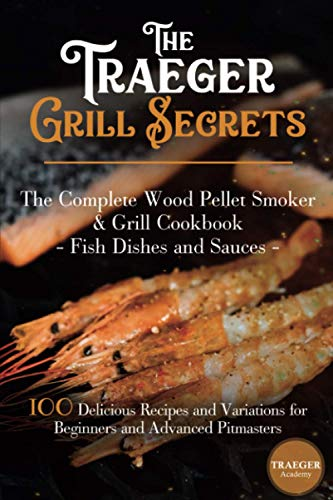 The Traeger Grill Secrets • The...