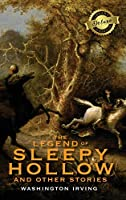 The Legend of Sleepy Hollow and Other Stories (Deluxe Library Binding) (Annotated)