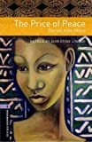 The Price of Peace: Stories from Africa: Stage 4: 1400 Headwords (Oxford Bookworms Library)