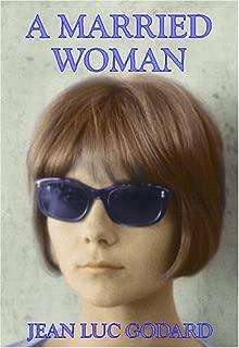 A Married Woman / Une Femme Mariee