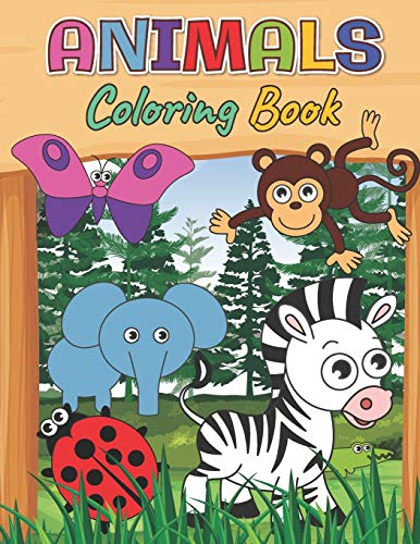 Animals Coloring Book: Learn and Fun with Animals Coloring for Toddlers