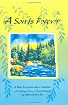 A Son Is Forever: A Blue Mountain Arts Collection of Writings from a Proud Parent to a Wonderful Son (Blue Mountain Arts Collection)